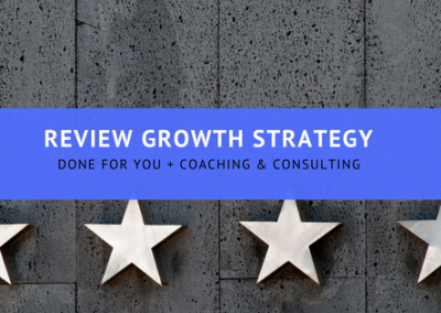 Online Review Growth Strategy - How to grow your Business 5 Star Reviews